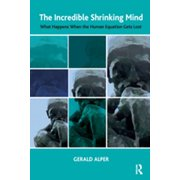 The Incredible Shrinking Mind - eBook
