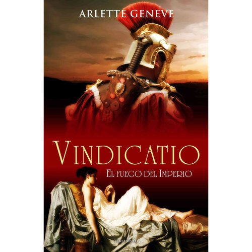 Vindicatio / Vindicatio: La Espada De Los Vencedores Se Forja En El Corazon De Roma