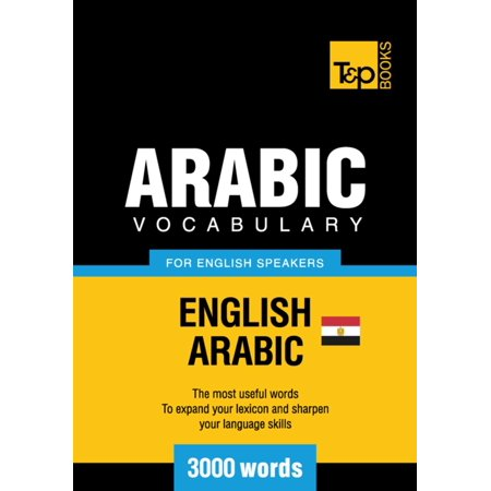 Egyptian Arabic vocabulary for English speakers - 3000 words -