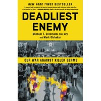 Deadliest Enemy : Our War Against Killer Germs