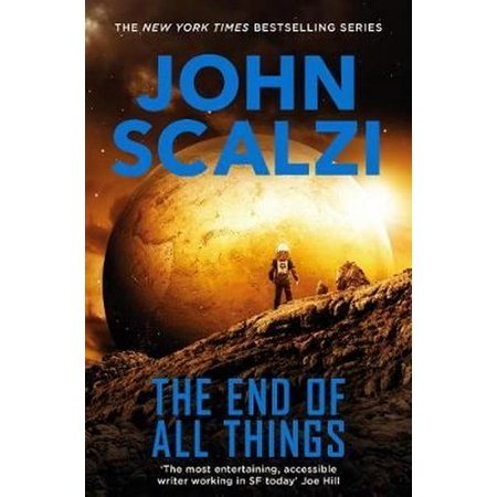 The End of All Things (The Old Man's War Series) (Paperback)