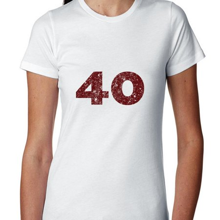 Birthday Shirt for 40 Year Old.  Simple Design Women's Cotton (Best Clothes For 60 Year Old Woman)