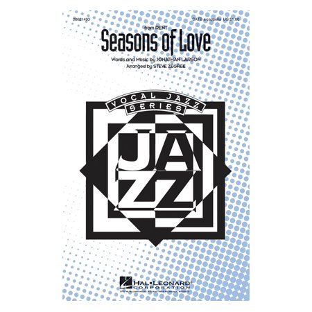 Hal Leonard Seasons of Love (from Rent) SATB a cappella arranged by Steve Zegree (Rent Karaoke Halloween)