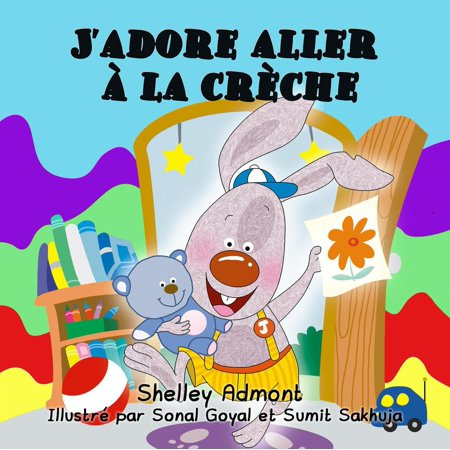 J'adore aller à la crèche (French language children's book) -