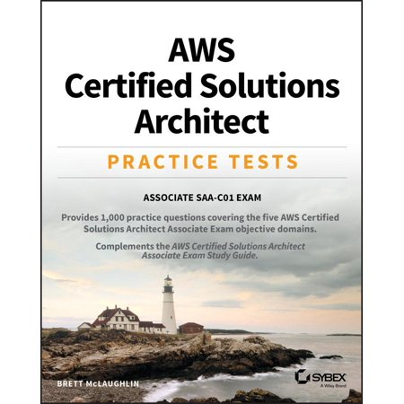 Aws Certified Solutions Architect Practice Tests : Associate Saa-C01