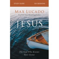Jesus Study Guide: The God Who Knows Your Name (Paperback)