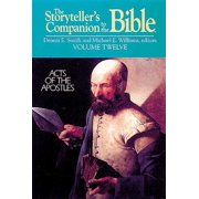 The Storyteller's Companion to the Bible Volume 12 Acts of the Apostles