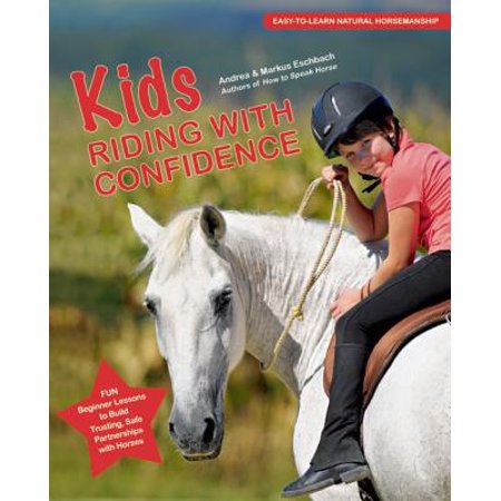 Kids Riding with Confidence : Fun, Beginner Lessons to Build Trusting, Safe Partnerships with Horses](First Grade Halloween Reading Lessons)