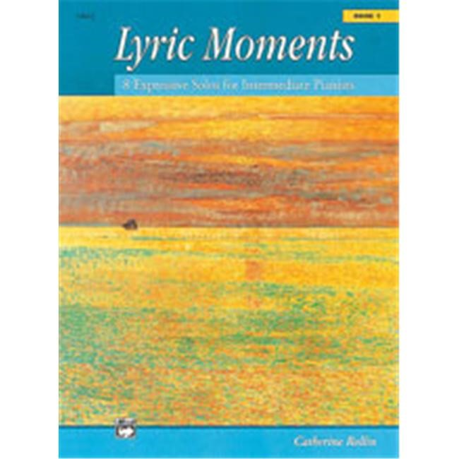 Alfred 00-14663 Lyric Moments- Book 1 - Music Book