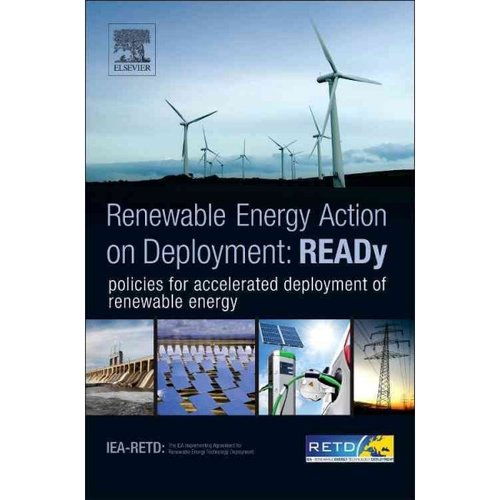 READy: Renewable Energy Action on Deployment: Presenting: The ACTION Star; Six Policy Ingredients for Accelerated Deployment of Renewable Energy