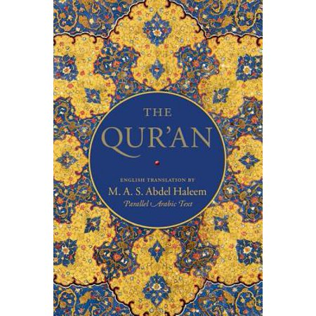 The Qur'an : English Translation and Parallel Arabic