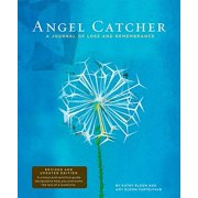 Angel Catcher : A Journal of Loss and Remembrance