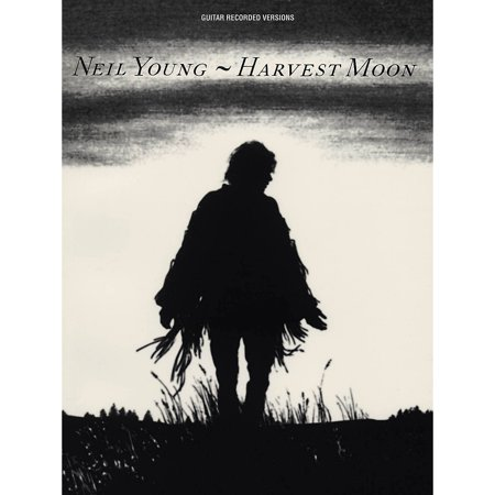 Hal Leonard Neil Young - Harvest Moon Guitar Tab (Neil Young Heart Of Gold Guitar Tab)