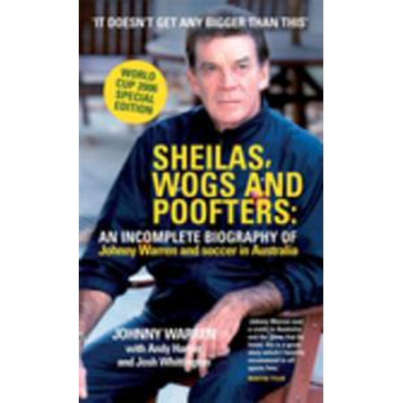 Sheilas, Wogs and Poofters - - Funny Wog