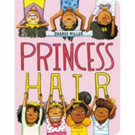 Princess Hair (Sharee Miller)