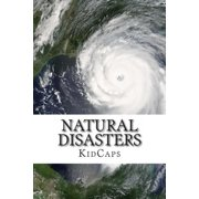 Natural Disasters : Understanding Weather Just for Kids!