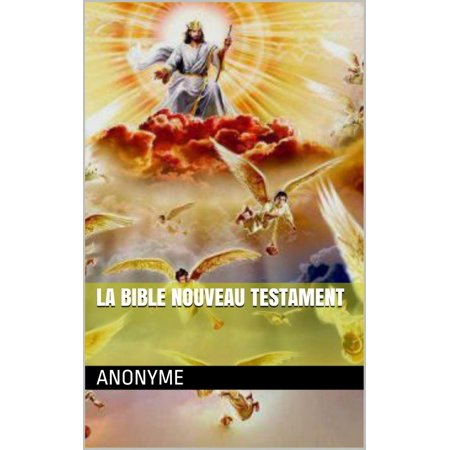 LA BIBLE - Nouveau Testament :: Les Evangiles :: Jean ...