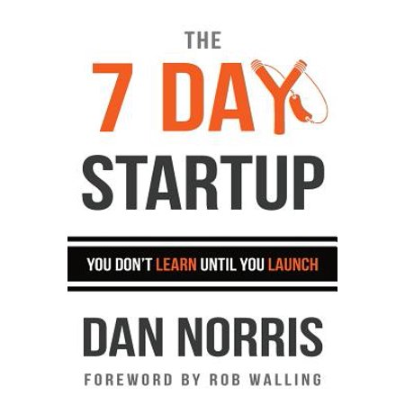 The 7 Day Startup : You Don't Learn Until You - Day Until Halloween 2017