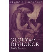 Glory Not Dishonor (Paperback)