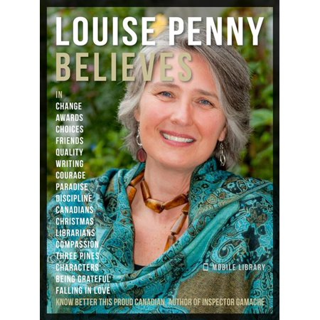 Louise Penny Believes - Louise Penny Quotes And Believes - eBook - Walmart.com