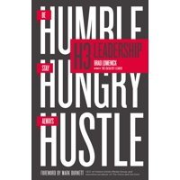 H3 Leadership: Be Humble. Stay Hungry. Always Hustle. (Paperback)