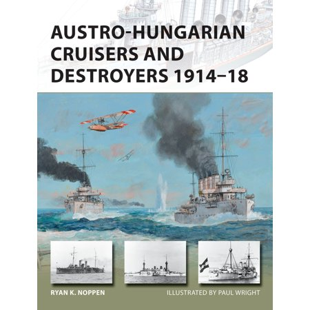 Austro-Hungarian Cruisers and Destroyers 1914–18 - eBook
