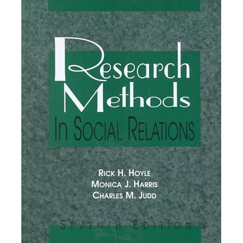 Research Methods In Social Relations by Rick H Hoyle