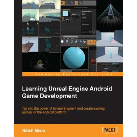Learning Unreal Engine Android Game Development - (Best Game Engine For Android Game Development)