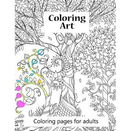 Coloring Pages For Adults Coloring Art Coloring Art Book