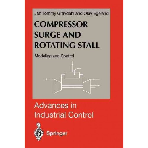 Compressor Surge and Rotating Stall: Modeling and Control