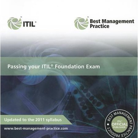 Passing Your Itill Foundation Exam : 2011