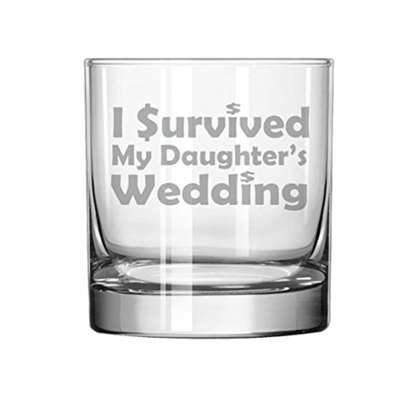 11 oz Rocks Whiskey Highball Glass Funny Mother Mom Father Dad I survived my daughter's wedding