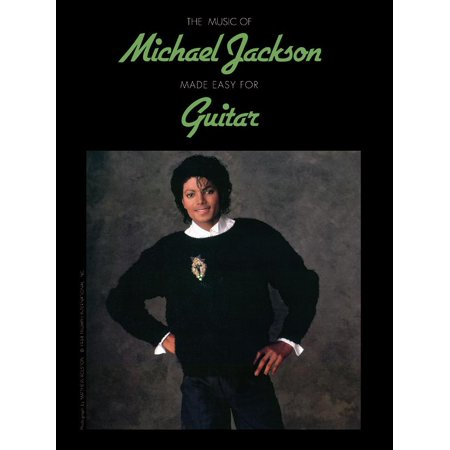 Music Of... Made Easy for Guitar: The Music of Michael Jackson Made Easy for Guitar -