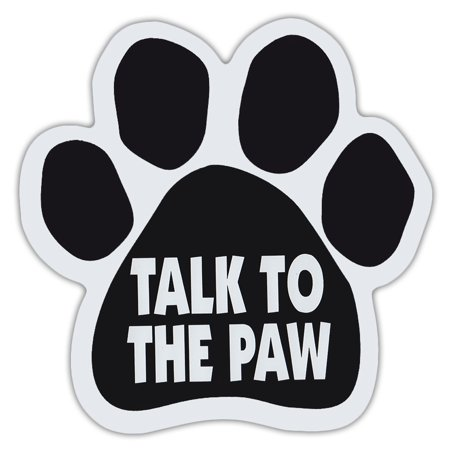 Dog Paw Shaped Magnets: Talk To The Paw (Funny) | Dogs, Gifts, Cars, Trucks (Dog Head Magnet)