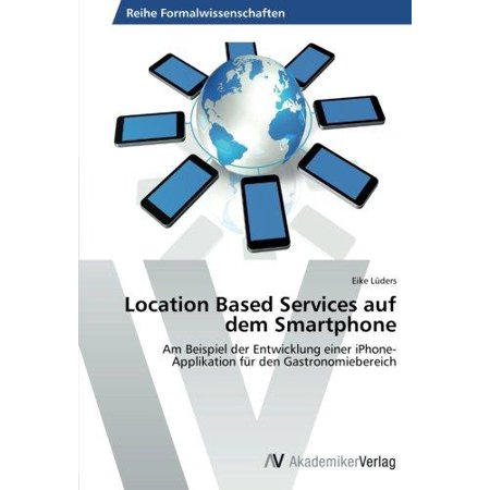 Location Based Services Auf Dem Smartphone
