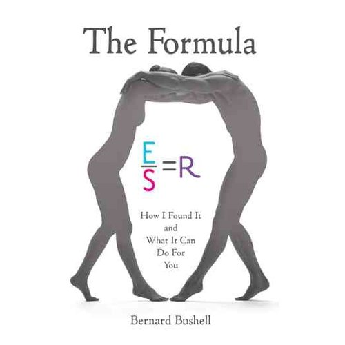 The Formula: How I Found It and What It Can Do for You