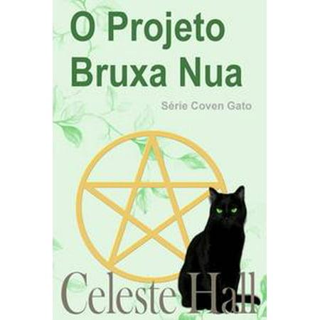 O Projeto Bruxa Nua - eBook - Halloween Bruxas E Aboboras