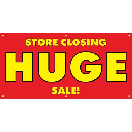 Store Closing Huge Sale Vinyl Display Banner With Grommets  3Hx6w  Full Color