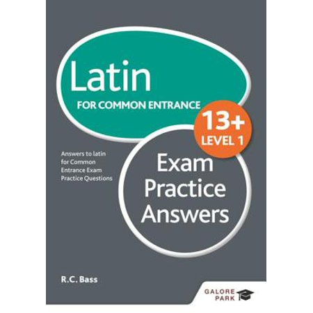 Latin for Common Entrance 13+ Exam Practice Answers Level 1 -