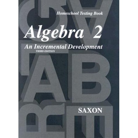 Saxon Algebra 2 : Homeschool Testing Book Third