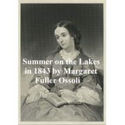 Summer on the Lakes in 1843 - eBook