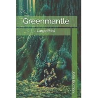 Greenmantle: Large Print (Paperback)