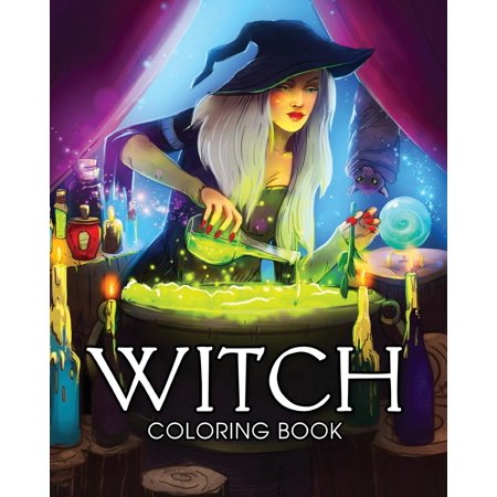 Witch Coloring Book: A Coloring Book for Adults Featuring Beautiful Witches, Magical Potions, and Spellbinding Ritual Scenes (Paperback)