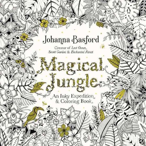 Magical Jungle An Inky Expedition and Coloring Book for Adults