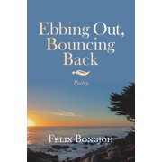 Ebbing Out, Bouncing Back (Paperback)