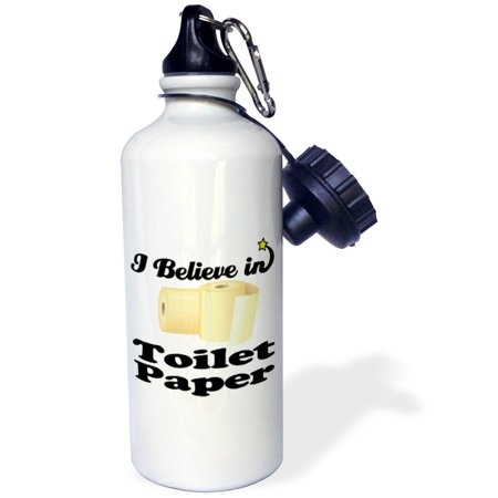 3dRose I Believe In Toilet Paper, Sports Water Bottle, 21oz