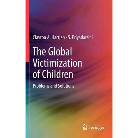 The Global Victimization Of Children  Problems And Solutions