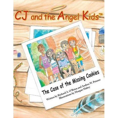 Cj and the Angel Kids : The Case of the Missing Cookies