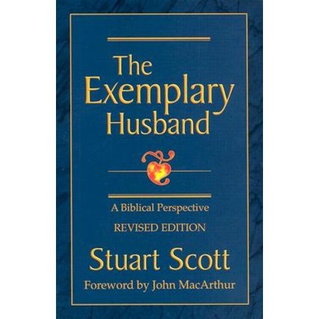 The Exemplary Husband : A Biblical Perspective