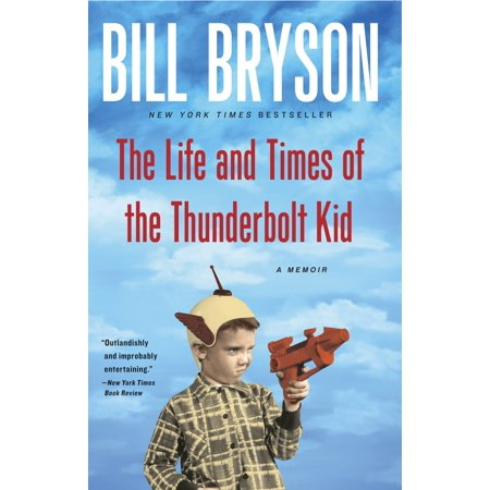 The Life and Times of the Thunderbolt Kid : A